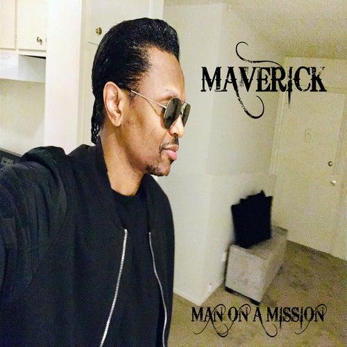 Man on a Mission by Maverick Hill