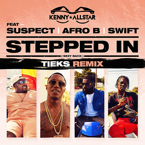 Stepped In (Sexy Back) [TIEKS Remix] von Kenny Allstar