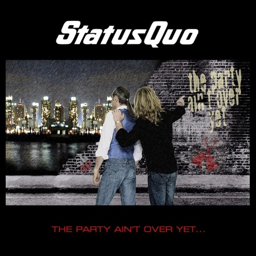 The Party Ain't over Yet de Status Quo