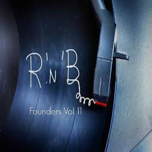 R&B Founders, Vol. 11 by Various Artists