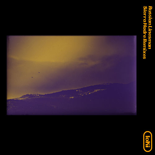 Sierra Madre (Remixes) by Russian Linesman