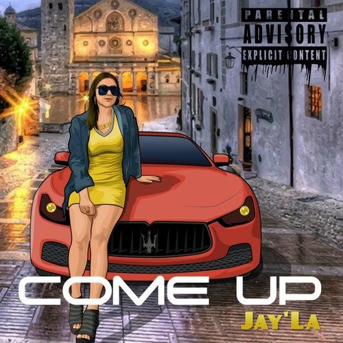 Come Up von Jayla