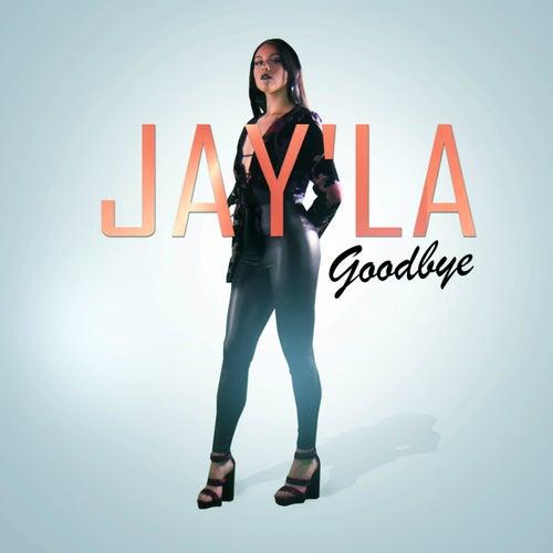 Goodbye von Jayla