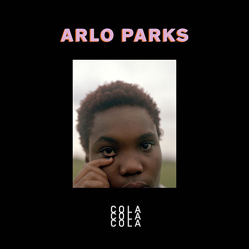 Cola by Arlo Parks