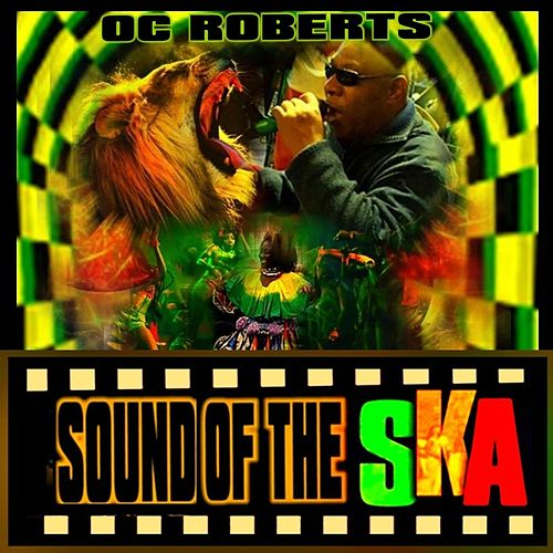 Sound of the Ska by OC Roberts