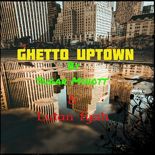 Ghetto Uptown de Sugar Minott