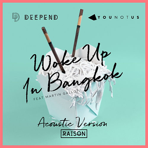 Woke up in Bangkok (Acoustic Version) von Deepend