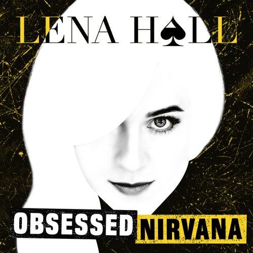 Obsessed: Nirvana de Lena Hall