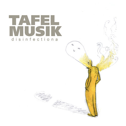 Disinfectiona by Tafelmusik