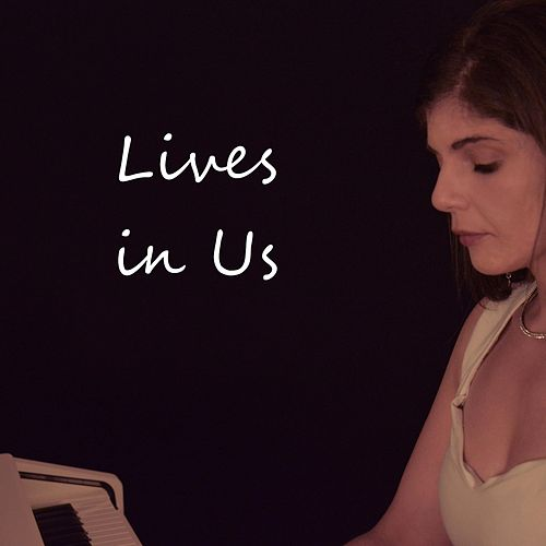 Lives in Us by Anya Karin