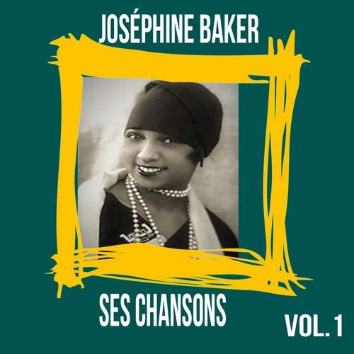 Joséphine Baker / Ses Chansons, vol. 1 von Joséphine Baker
