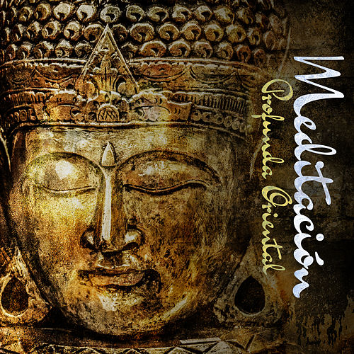 Meditación Profunda Oriental: Sonidos Relajantes para el Mantra, Yoga, Meditación, Viaje Espiritual, Paz Interior, Equilibrio de Chakra, Bienestar, Sonidos Curativos de la Naturaleza & Terapia Calmante de Various Artists