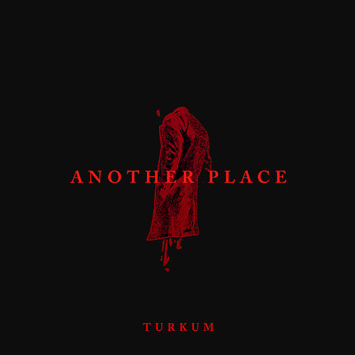 Another Place by Türküm
