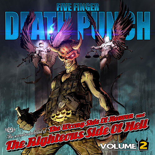 The Wrong Side of Heaven and the Righteous Side of Hell, Vol. 2 by Five Finger Death Punch