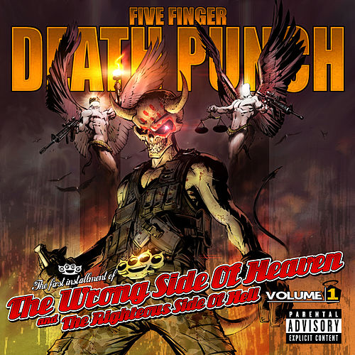The Wrong Side of Heaven and the Righteous Side of Hell, Vol. 1 von Five Finger Death Punch