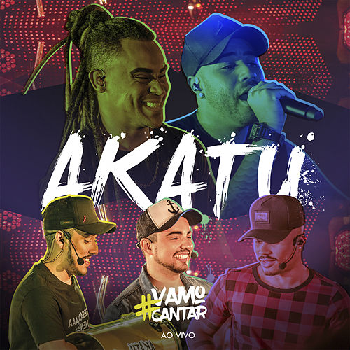 #Vamocantar (Ao Vivo) von Grupo Akatu