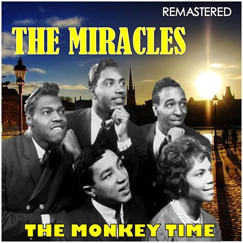 The Monkey Time (Digitally Remastered) de The Miracles