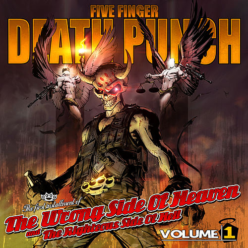 The Wrong Side of Heaven and the Righteous Side of Hell, Vol. 1 (Deluxe) by Five Finger Death Punch