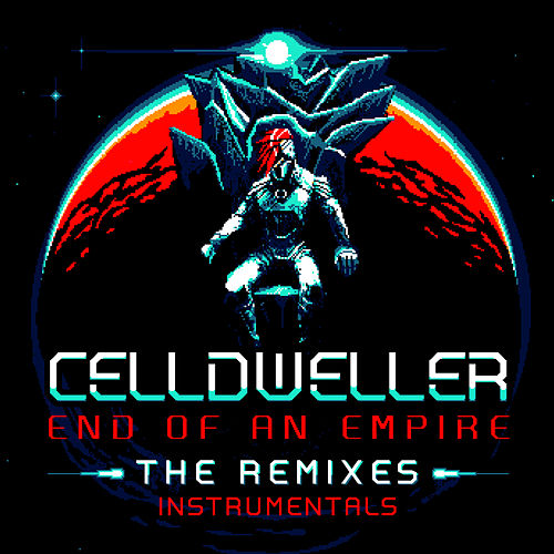 End of an Empire: The Remixes (Instrumentals) de Celldweller