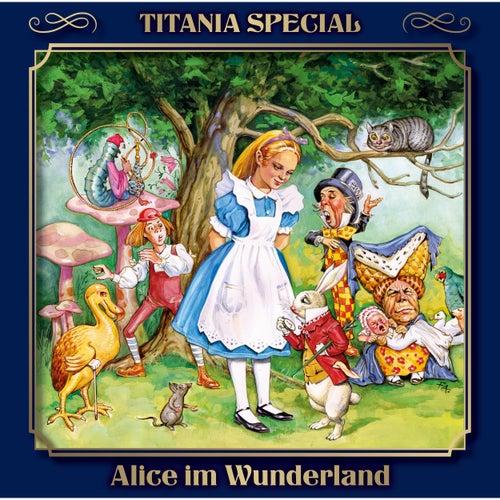Alice im Wunderland (Titania Special Folge 5) de Lewis Carroll