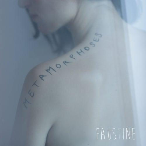 Métamorphoses von Faustine