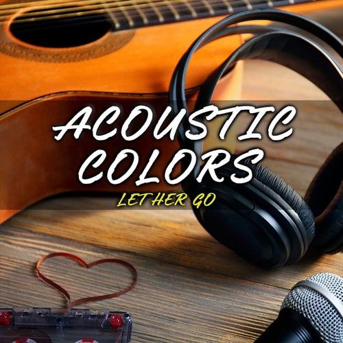 Let Her Go de Acoustic Colors