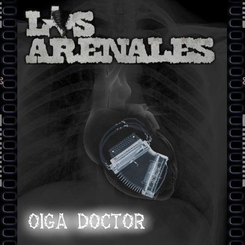 Oiga Doctor de Los Arenales