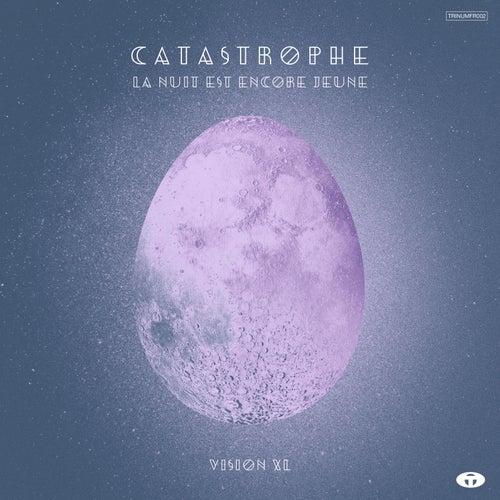 La nuit est encore jeune - Vision XL by Catastrophe