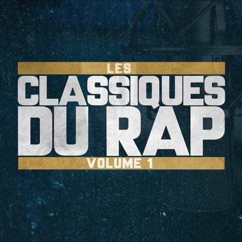 Les Classiques du Rap Volume 1 by Various Artists