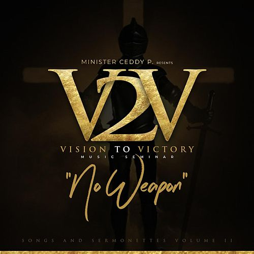 No Weapon: Vision to Victory Music Seminar (Songs    by