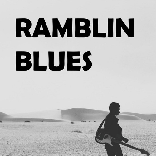 Ramblin' Blues von Various Artists