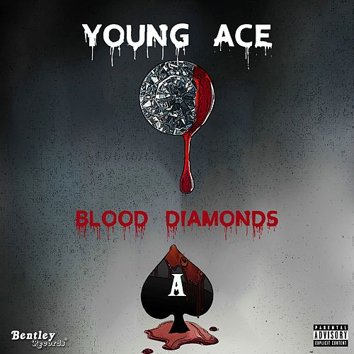 Blood Diamonds by Young Ace