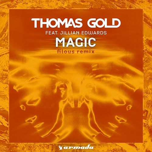 Magic (filous Remix) von Thomas Gold