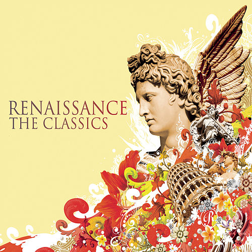 Renaissance the Classics by Various Artists