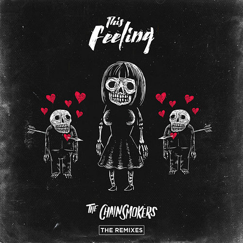 This Feeling - Remixes de The Chainsmokers
