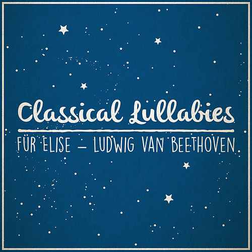 Für Elise (Lullaby Rendition) by The Blue Notes