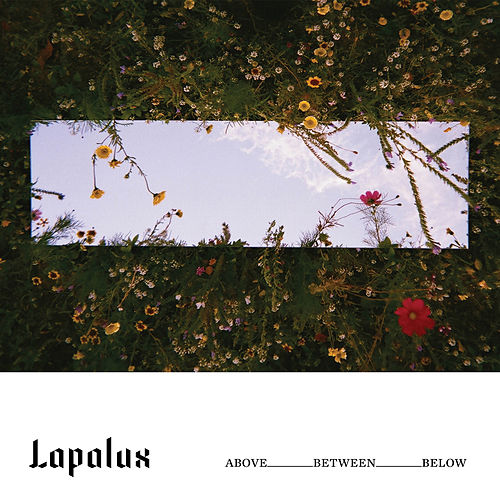 Above_Between_Below by Lapalux