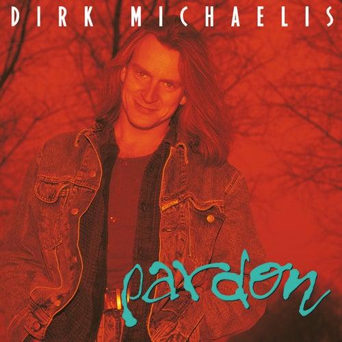 Pardon (Extended Version) von Dirk Michaelis