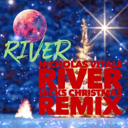 Christmas Remix.River Nicks Christmas Remix By Nicholas Vitale