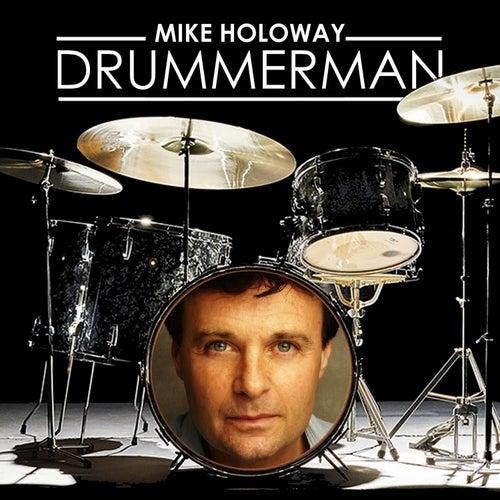 Drummer Man de Mike Holoway
