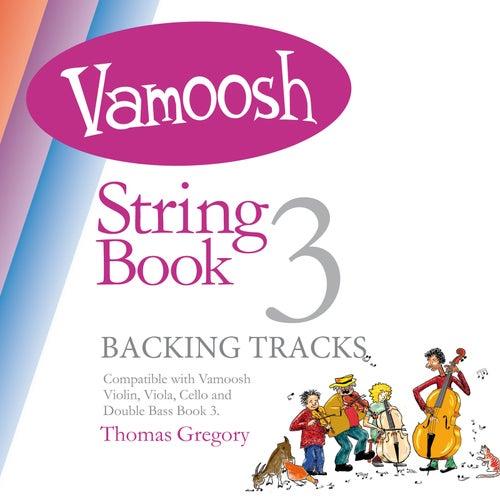 Vamoosh String Book 3 de Thomas Gregory