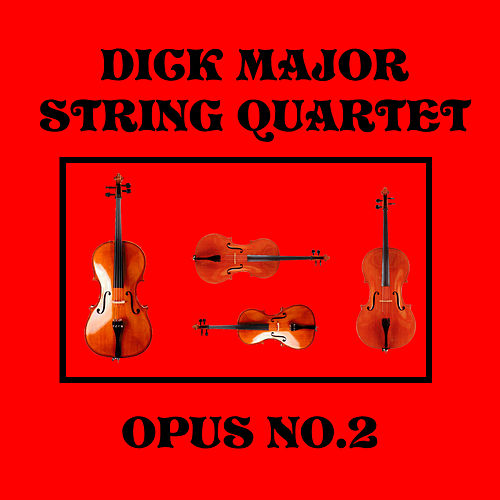 String Quartet Op. 2 de Dick Major