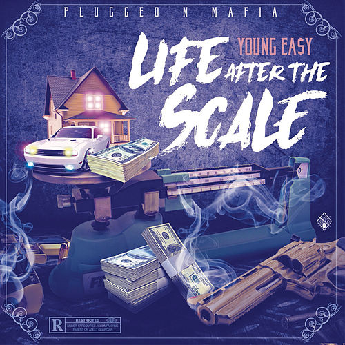 Life After the Scale by Young Ea$y