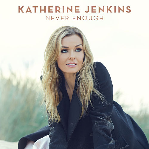 Never Enough de Katherine Jenkins