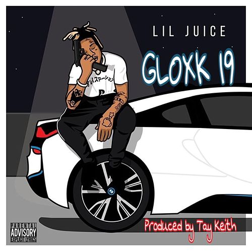 Gloxk 19 by Tay Keith
