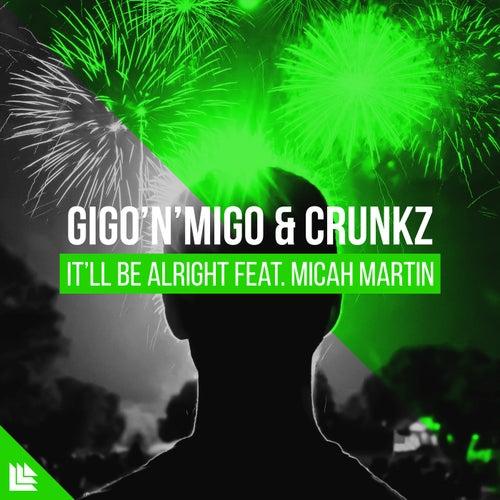 It'll Be Alright von Gigo'n'Migo