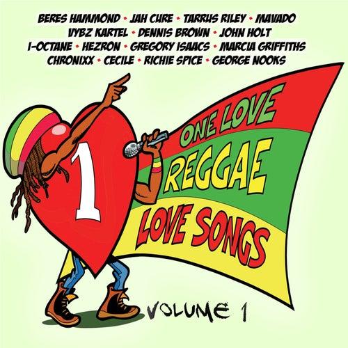 One Love Reggae Love Songs, Vol. 1 de Various Artists