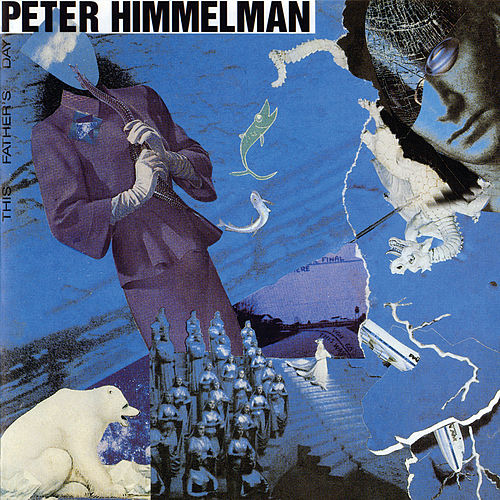 This Father's Day by Peter Himmelman