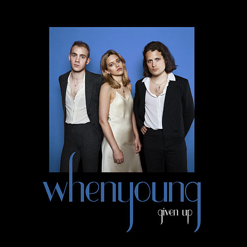 Given Up – EP by whenyoung