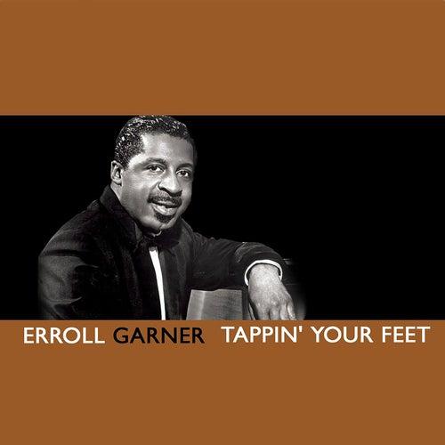 Tappin' Your Feet by Erroll Garner